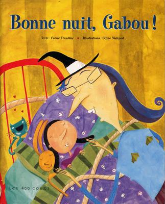 Bonne nuit, Gabou!